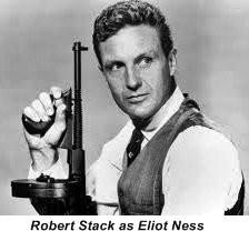 Robert Stack as Eliot Ness