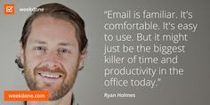 ... productivity #email #hootsuite #ryan #holmes #motivational #quotes