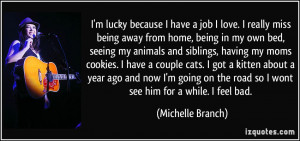 ... -being-away-from-home-being-in-my-own-bed-michelle-branch-22806.jpg