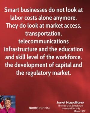 . They do look at market access, transportation, telecommunications ...