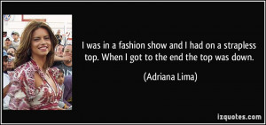 More Adriana Lima Quotes