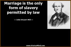Chapter II: Marriage = Slavery