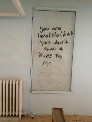 ... mean a thing to me quotes dark sad graffiti sad quote heart broken