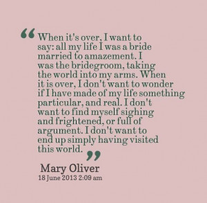 Oliver @Yasmin Shaddox - love this! thank you for sharing mary oliver ...