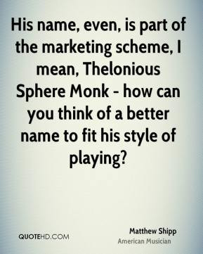 Matthew Shipp - His name, even, is part of the marketing scheme, I ...