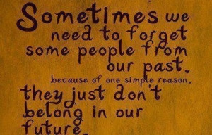 Put the past behind you...