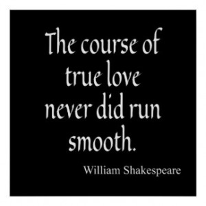 Shakespeare Quote Course of True Love Run Smooth Print