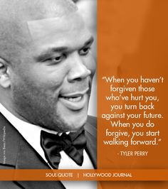 Tyler Perry | Soul Quote | Soul of the Biz | HollywoodJournal.com # ...