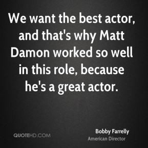 Bobby Farrelly Quotes