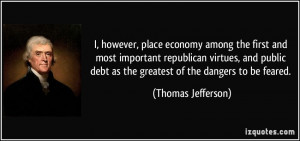 however, place economy among the first and most important republican ...