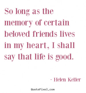 friendship quote 11590 0 Quotes About Good Memories