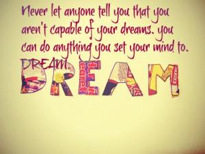 DREAM BIG #Dream #Dream quotes #Life quotes #life #tumblr quotes # ...
