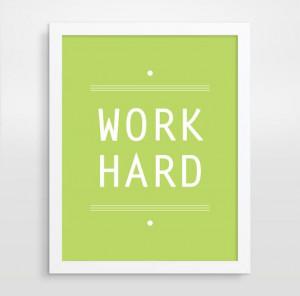 Inspirational Quote, Work Hard, Office Decor, Motivational Wall Decor ...