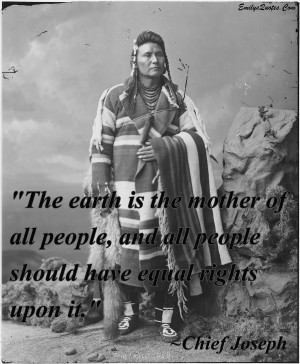 The earth is the mother of all people, and all people should have ...