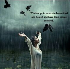 witches quotes more nature witchcraft witches wicca rain dance crows ...