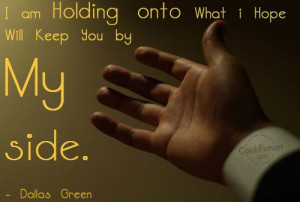Holding On Quote: Im Holding onto What i Hope Will... holding-on-(4)