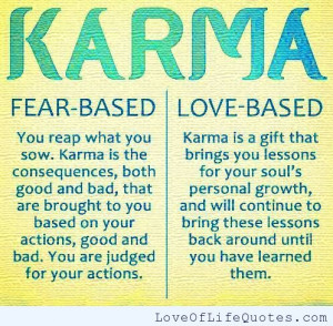Karma – Fear Based and Love Based