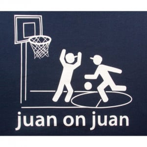 Juan on Juan - Funny Mexican T-shirts