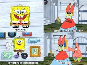 ... : Just Hanging Around... #SpongeBob #MrKrabs #PatrickStar