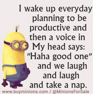 Everyday I wake up… #funny #lol #minionquote