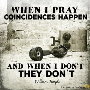 William Temple Quote – 3 Things You Should Know About Prayer