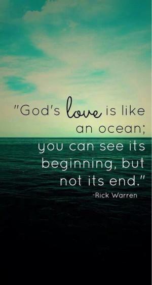 ... Love, The Ocean, Rick Warren, Gods Love, Favorite Quotes, Bible Verse