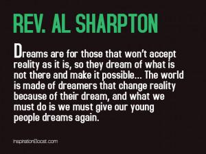Rev Al Sharpton Dream Quotes