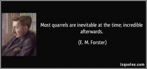 quote-most-quarrels-are-inevitable-at-the-time-incredible-afterwards-e ...