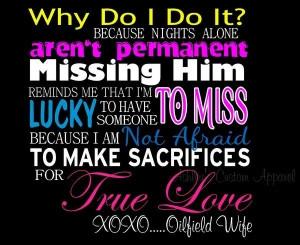 Why Do I Do It? XoXo Oilfield Wife