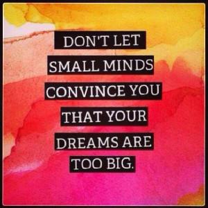 Believe In Your Dreams.....