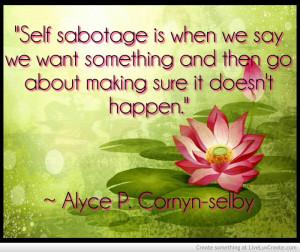 self-sabotage_and_making_sure_it_doesnt_happen-459253.jpg?i