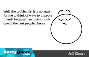 Jeff Kinney Quotes - 2 by BuzzyQuote