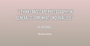 ... think landscape photography in general is somewhat undervalued