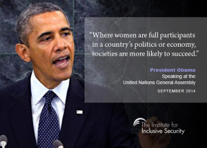 President Obama reaffirmed US support for women's participation.