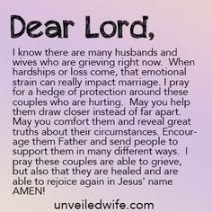 Prayer Of The Day - Grieving Together http://unveiledwife.com/prayer ...