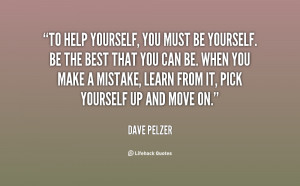 quote-Dave-Pelzer-to-help-yourself-you-must-be-yourself-125501.png