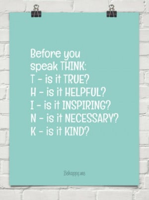 Think before you speak quote!