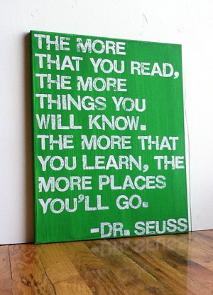 ... gloomy, I always look to Dr. Seuss for some inspiring words of wisdom