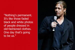 Dumb Celebrity Quotes – Brad Pitt