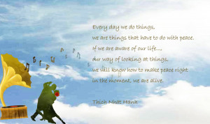 MANNAM Peace] Thich Nhat Hanh - peace quote