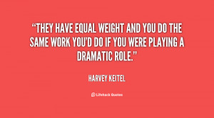 They have equal weight and you do the same work you'd do if you were ...