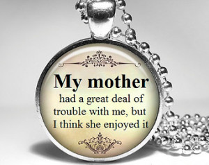 Mama Quotes In Spanish Twain mom quote jewelry