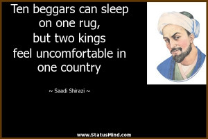 ... uncomfortable in one country - Saadi Shirazi Quotes - StatusMind.com