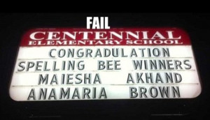 ... spelling. Perhaps this school ought to have asked its Spelling Bee