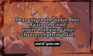 Funny Getting Laid Quotes