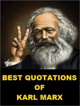 karl marx quotes list of famous karl marx quotes brainyquote