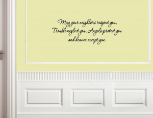 neighbors respect you, trouble 02 Vinyl wall decals quotes sayings ...