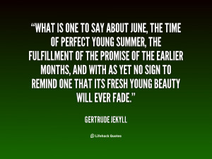 quote-Gertrude-Jekyll-what-is-one-to-say-about-june-20748.png