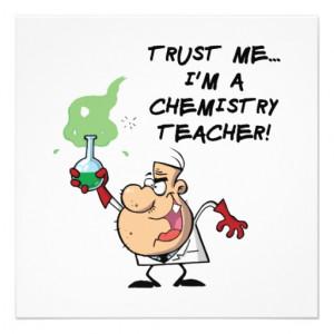 Trust Me... I'm a Chemistry Teacher Custom Invitation from Zazzle.com