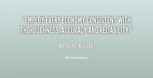 ... economy consistent with thoroughness, accuracy and reliability